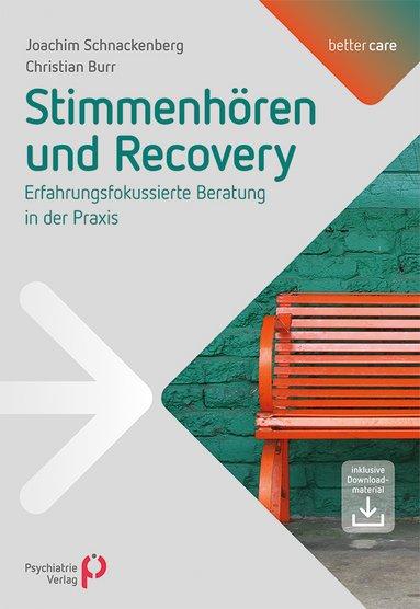 Joachim Schnackenberg & Christian Burr (2017) - Stimmenhören und Recovery. Erfahrungsfokussierte Beratung in der Praxis.